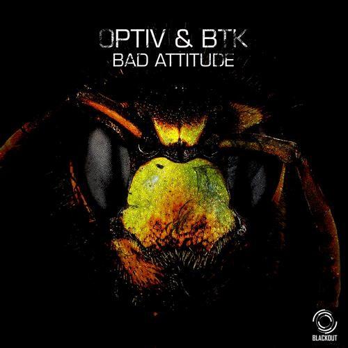 Bad Attitude by Optiv & BTK