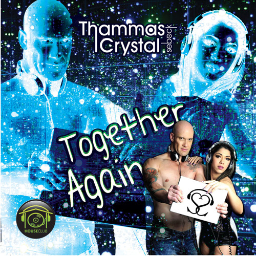 Together.Again (Thammas e Crystal Sebock)