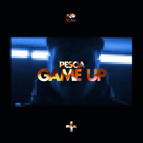 Pesoa - Game Up (Prod. By Shaq Arts) #ADVENA [DOWNLOAD LINK]