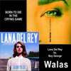 Born to die in the Crying Game - Lana Del Rey Vs. Boy George - Walas Mashup 2013