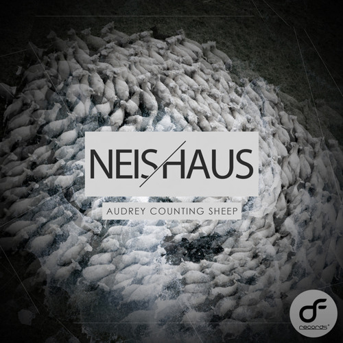 "Neis Haus - Audrey Counting Sheep ""BUY ON BEATPORT NOW"""