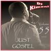Dj Kimoni Just Gospel Volume 55 We Give Him Praise 1 Cd 5 14 13 Mp3 Mp3