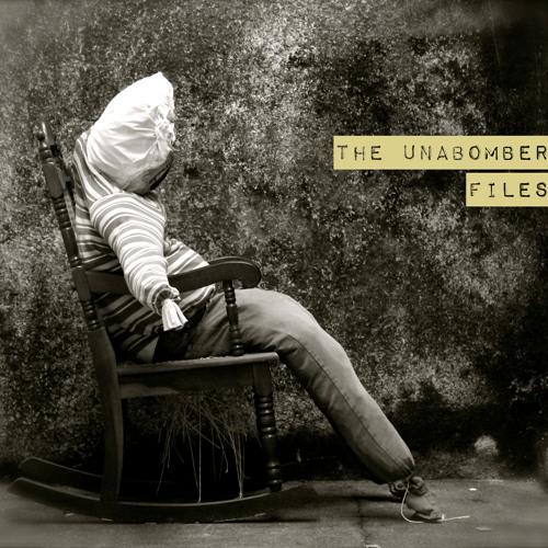 1 - Borderline - THE UNABOMBER FILES - EP 2013