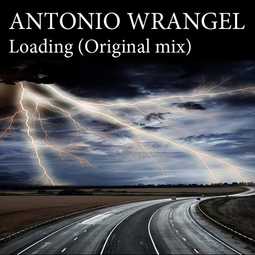 Antonio Wrangel - Loading (Original Mix)
