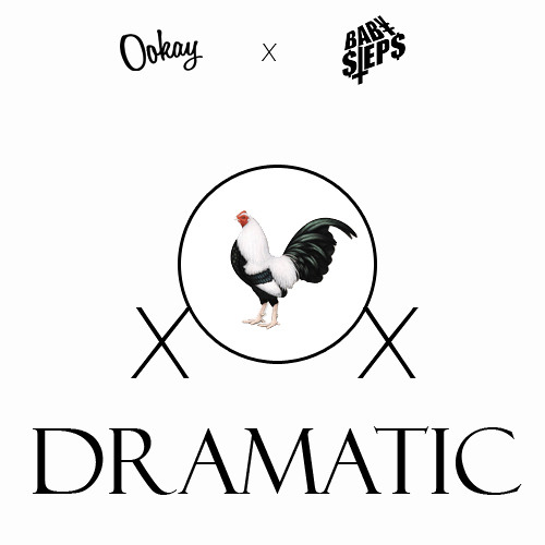 Ookay & BabySTEPS - Dramatic (Preview)