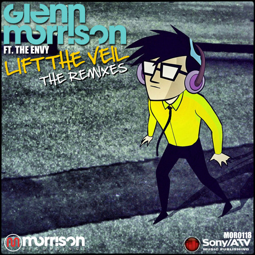 Glenn Morrison - Lift The Veil feat. The Envy (Des McMahon Remix)