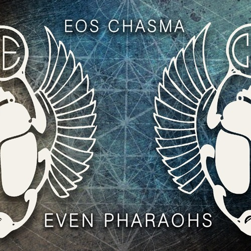 Even Pharaohs (FREE DOWNLOAD IN DESCRIPTION)