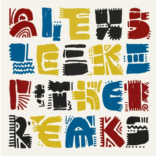 """Alex Bleeker & The Freaks - """"Step Right Up (Pour Yourself Some Wine)"""""""
