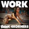T/W/R/K x 4Korners - WORK