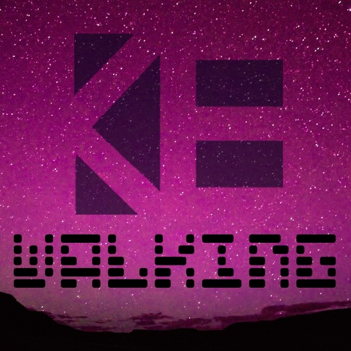 K&E - Walking [Free Download]