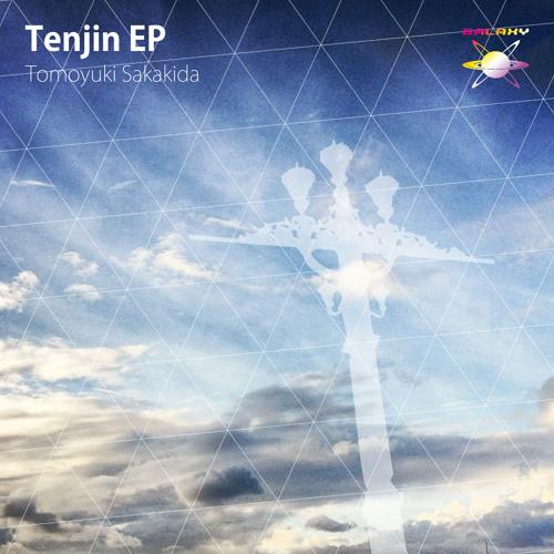 Tomoyuki Sakaida / Tenjin EP - 23th May. 2013