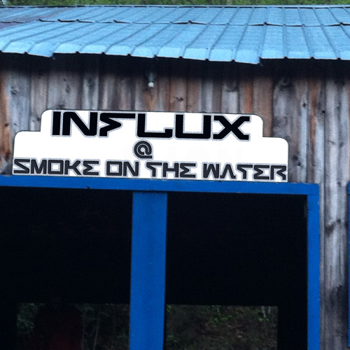 INFLUX @ smoke on the water