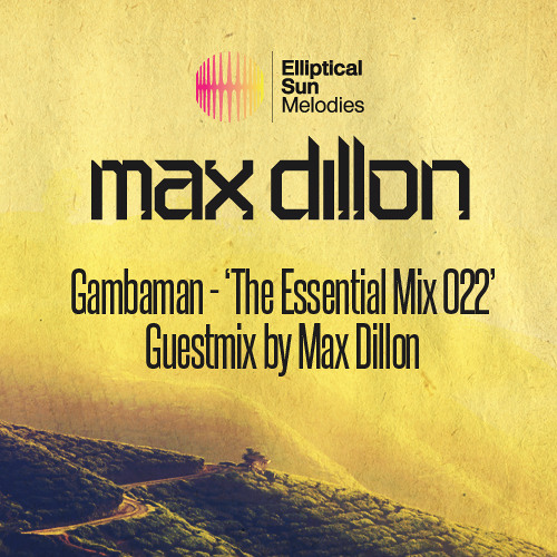 Gambaman - The Essential Sounds 022 (Max Dillon Guest Mix)