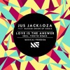 Jus Jack & Oza Ft. Blessid Union Of Souls  - Love Is The Answer (Tiesto Remix) Preview Unofficial