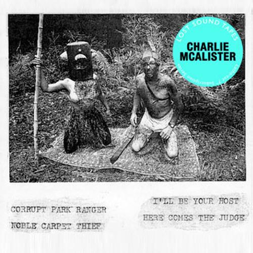 "Charlie Mclister ""Noble Carpet Thief"""