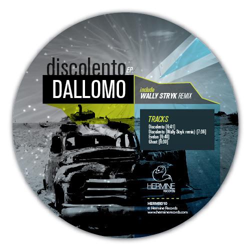 Dallomo - Discolento (Wally Stryk remix) [Hermine Records]