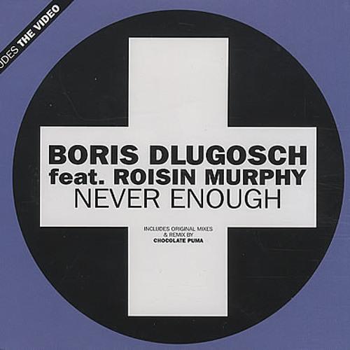 Boris Dlugosch-Never Enough (TraneTrax remix)