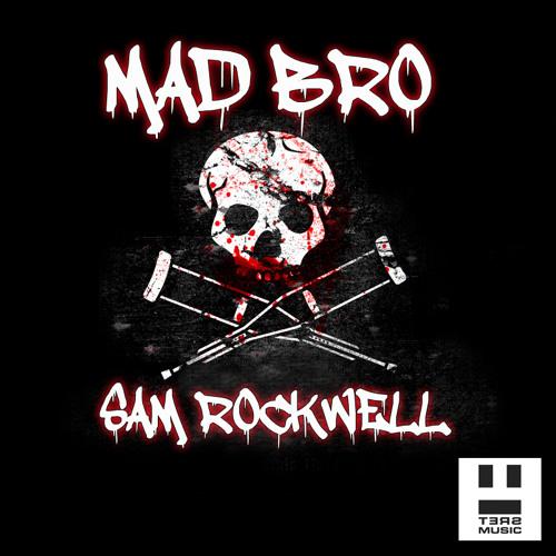 Sam Rockwell - Mad Bro (Original) teaser