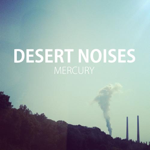 """Desert Noises - """"Mercury"""" (Kathleen Edwards Cover)"""