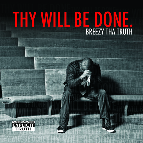 2. Breezythatruth feat. Glory boi, Nevahurd- C.I.A (christian in actions)