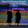 How To Destroy Angels - Strings and Attraction (drmlgcc mucks it up version)
