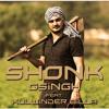GSingh - Shonk feat. Kulwinder Billa