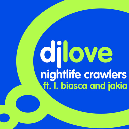 Dj Love ft L Biasca & Jakia - Night Crawlers - (Skeewiff's Jamanova Remix)