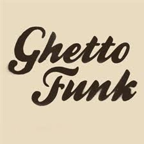 Ghetto Funk mix by DinoMiTe Heady