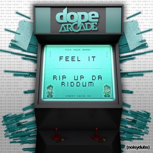 Dope Arcade - Feel It (Original Mix) (Clip)