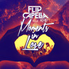 Flip Capella ft. Amp - Moments In Love - Radio Edit 128