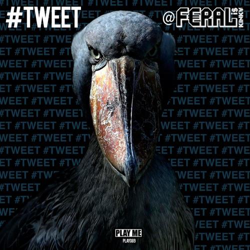 FERAL is KINKY - #TWEET (Geek Boy Remix) (Clip)