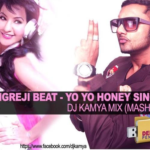 Angrezi beat mash up - (yo yo honey singh)-deejay kamya mix