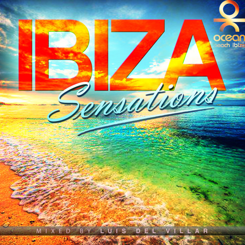 Ibiza Sensations 69 (HQ) by Luis del Villar