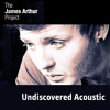 Tuesday - Acoustic | The James Arthur Project