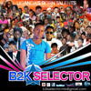 Blessings Peter Miles and Demarco @ B2K Selector mix