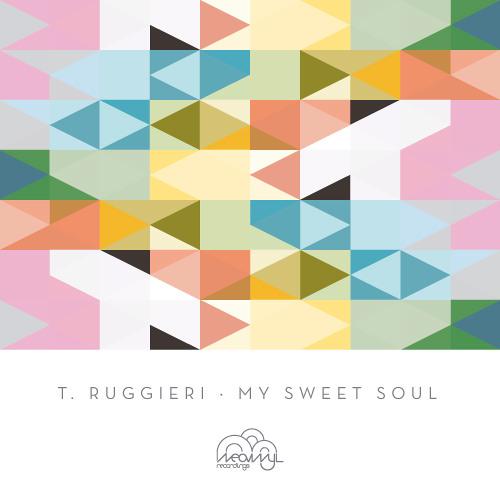 T. Ruggieri - My Sweet Soul [NVR032]