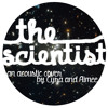 The Scientist -- Coldplay (Cover by Cyra and Aimee)