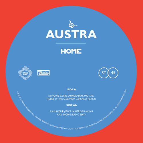 Austra - Home (Kevin Saunderson and The House Of Virus Detroit Darkness Remix)