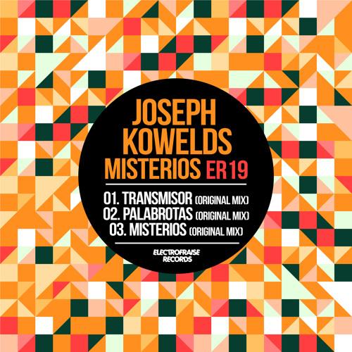 Joseph Kowelds - Misterios (Original Mix) [OUT MAY 22th] 112kbps