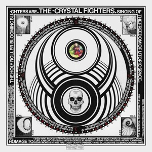 Crystal Fighters – LA Calling