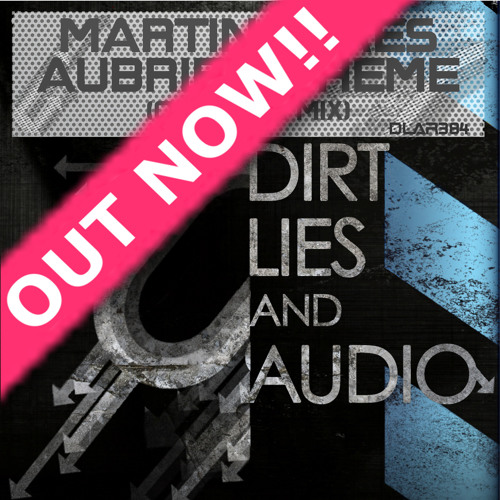 Martin Dykes - Aubrie's Theme (Original Mix) Out Now!