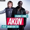 Akon Feat. David Guetta - Change Comes HQ