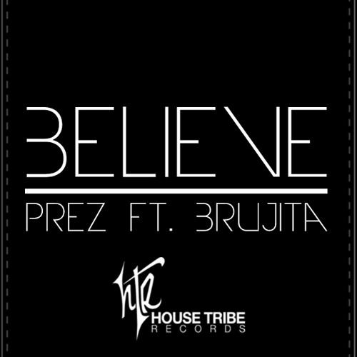 Believe-Vibes Shake 1am mix