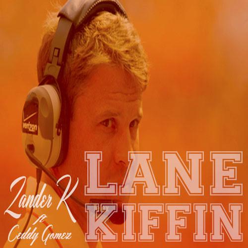 Lane Kiffin (Feat. Ceddy Gomez)