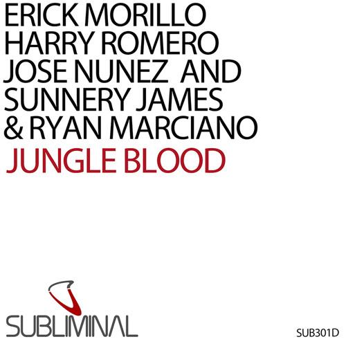 E.Morillo, H.Romero, J.Nunez and S.James & R.Marciano 'Jungle Blood' (Original Mix)