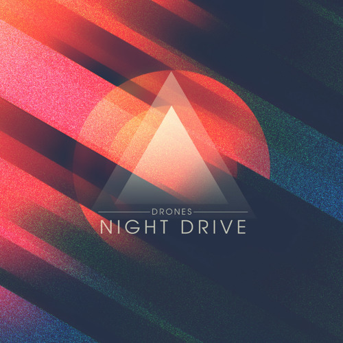 Night Drive - Drones (Glasnost Remix)