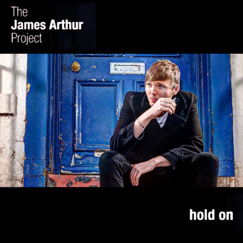 Hold On | The James Arthur Project