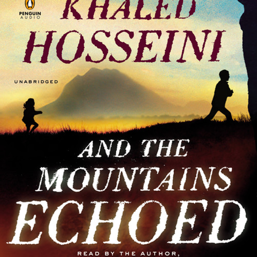 And The Mountains Echoed: Chapter 1