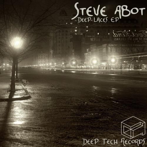 Steve Abot - Deep Laces