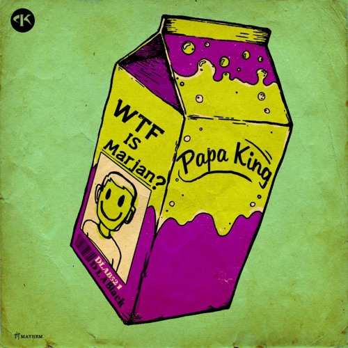 Papa King - Wtf Is Marjan ? (Original Mix) OUT NOW!!!